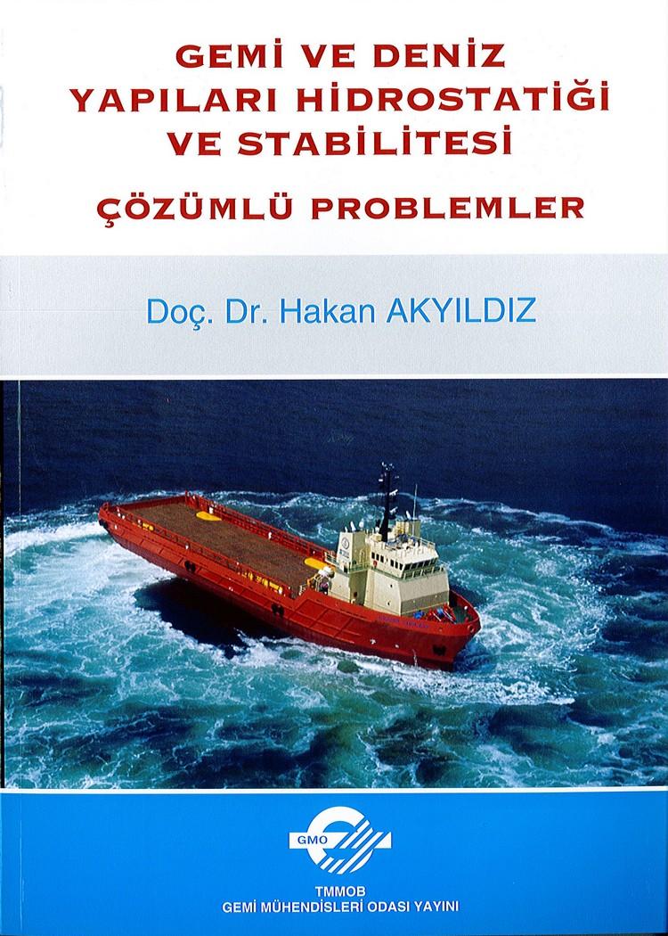 Gemi Ve Deniz Yapıları Hidrostatiği Ve Stabilitesi Çözümlü Problemler